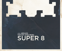 J.J. ABRAMS & Steven SPIELBERG's SUPER 8