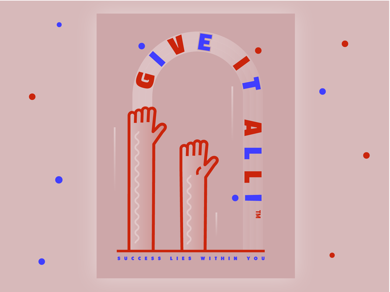 Give It All gradient ui design inspiration propaganda hands abstract geometric poster art poster illustration
