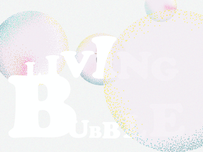 Living in a Bubble loop animation illustration design
