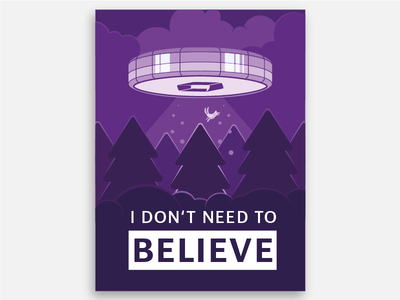 I don't need to Believe night believe rabbit wood forest graphic design print space poster light ufo flying saucer
