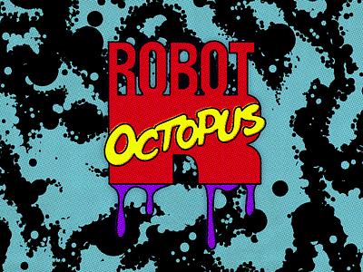 Robot Octopus (Marvel Comics 90's version) graphic design graphic design comic logo branding vector lettering marvel space jack kirby parody