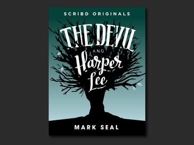The Devil and Harper Lee - Book Cover hero illustrator vector typography type lettering illustration design graphic cover book