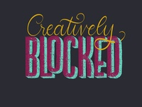 Creatively Blocked