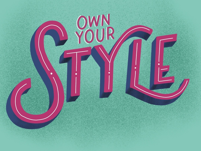 Own Your Style hand drawn type illustration lettering challenge hand lettered hand lettering lettering