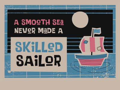 Skilled Sailor quotes illustration book design story letter typeface font logo typography