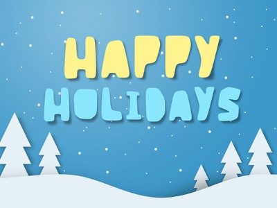 Happy Holidays font winter holidays snow paper slice typography