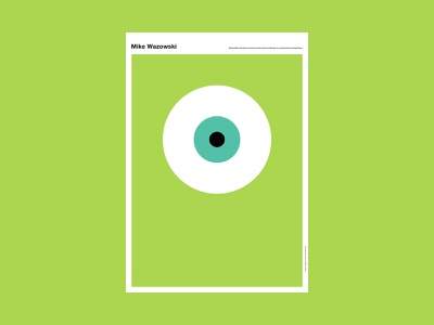 Mike Wazowski (Monster's Inc.) disney monster movie abstract poster design poster a day poster illustration design art simple minimal