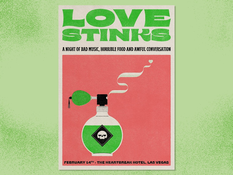 Love Stinks graphic design typography perfume neon romance valentines day poster illustration