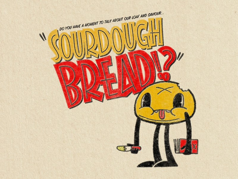 Loaf And Saviour – Dumb Fun, Illustration covid-19 character illustration character design character bread sourdough 1950s graphic designer illustrator red yellow retro typography retro illustration retro procreate vintage illustration vintage typography graphic design illustration
