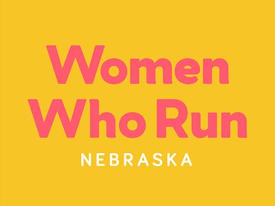 Women Who Run women midwest politics typography design illustrator yellow pink logo branding