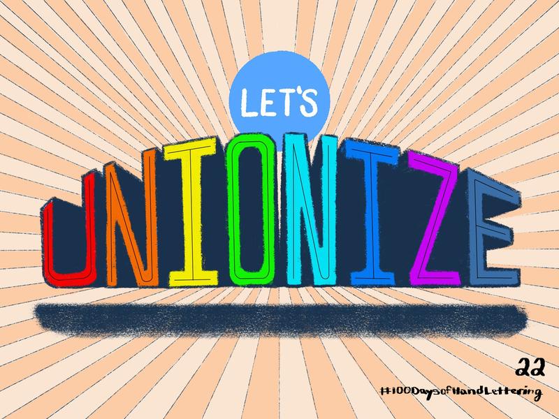 Day 22: 100 Days of Hand Lettering ipad 100daysofhandlettering type procreate process unionize union rainbow 100dayproject design lettering hand lettering typography illustration