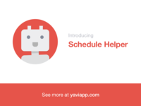 Introducing Schedule Helper support ios iphone illustration character bot app android