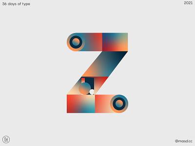 36 Days of Type, letter Z graphic design flat custom logotype logo custom type lettering vector colours typeface gradient design 2d letters typography