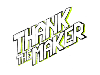 Thank The Maker rough sketching sketch wars star hand-lettering