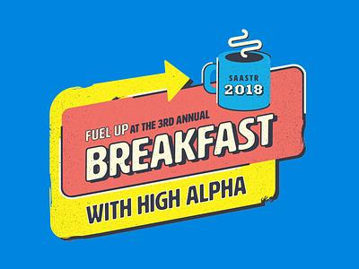 High Alpha SaaStr Breakfast Brand route 66 saastr signs events coffee breakfast diner