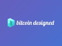 Bitcoin Designed