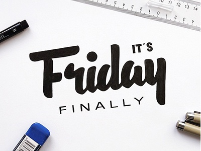 It's Friday! friday typography type letters font calligraphy lettering handlettering