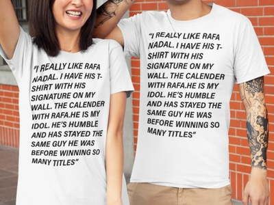 I Really Like Rafa Nadal I Have His T-Shirt tennispro vamosrafa atpworldtour tenniscourt australianopen djokovic tennislife rafanadal tennisplayer wimbledon usopen rolandgarros federer novakdjokovic nadal rogerfederer tennis rafaelnadal