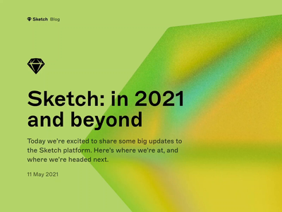Sketch: in 2021 and beyond isometric illustration isometric graphic design typogaphy article illustration illustrator colorful article blog blog post sketch