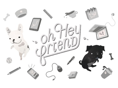 Oh Hey Friend studio lettering illustration imogen oh oh hey friend ohf dogs french bulldog pug