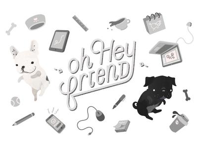Oh Hey Friend