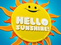 Hello Sunshine!