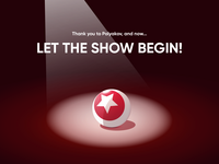 Let the show begin!