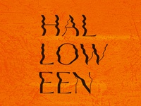Halloween typography / manipulated type