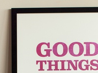 good things framed