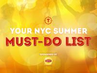 Your Summer Must-Do List