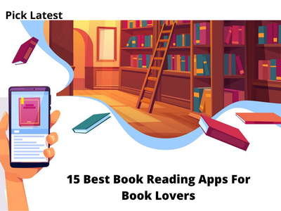 15 Best Book Reading Apps For Book Lovers android book reading apps apps for book lovers book reading apps