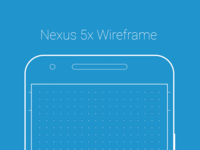 Nexus 5x Wireframe