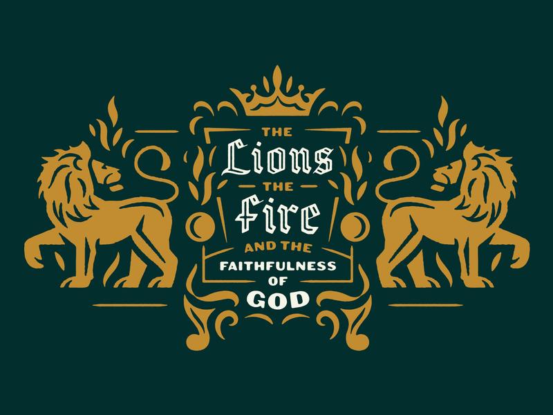 The book of Daniel series art sermon blackletter illustration typogaphy crown throne fire lion