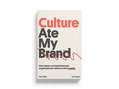 Book Cover: Culture Ate My Brand artwork organization strategy brand culture sans minimal publishing jacket art platform typography layout design print cover book