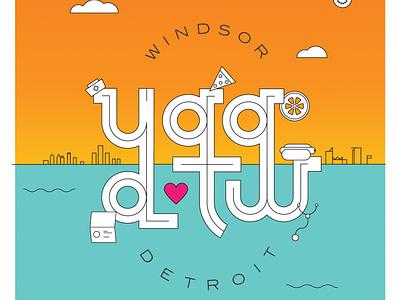 Windsor Detroit Love graphic design line art typography illustration