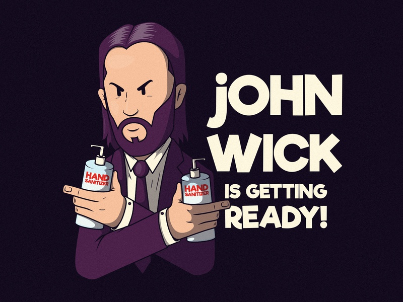 John Wick is Getting Ready! funny poster fan artwork fan art illustration inspiration graphic design colors character vector