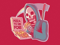 Pizza to Die For! food and drink draw funny shirt graphic advertising logo brand skull reaper fast food food character vector