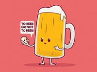 To Beer or not to Beer!