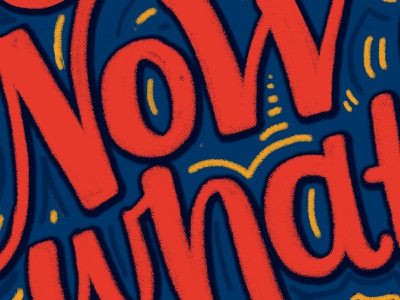 Now What? hand lettering illustration