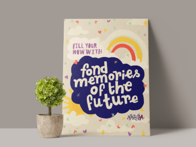 Fond memories of the future focus mindfulness law of attraction quote colorful cute art print hand lettering