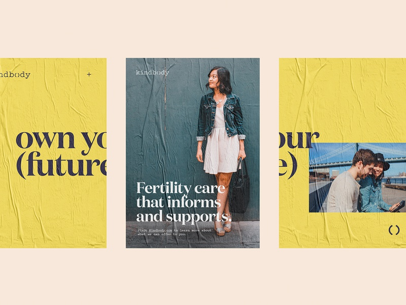 Kindbody Brand Identity: Ads advertising poster inform support care healthcare women own your future fertility logo c42d identity design identity design branding studio branding brand identity brandidentity branddesign