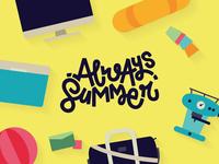 Always Summer Self Promo