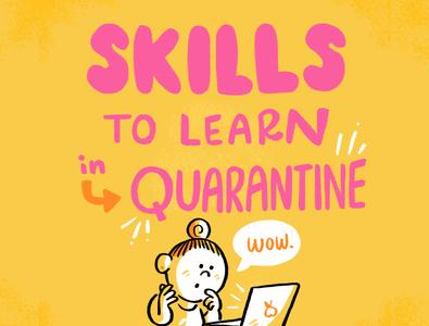 Skills to learn in Quarantine