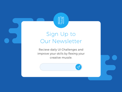 Pop-Up / Overlay - Day 016 016 day popup sign up newsletter blue dailyui overlay pop-up
