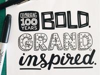 Bold. Grand. Inspired. (Lettering.)