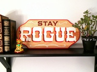 Stay Rogue