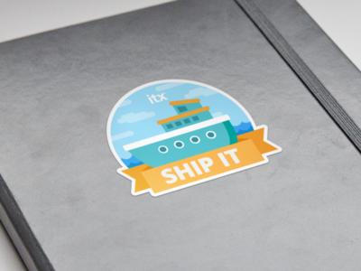 Ship It Sticker