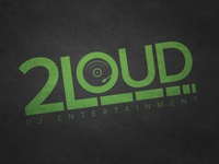 2Loud DJ Entertainment