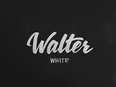 Walter White brush lettering walter white breaking bad calligraphy sharpie tombow