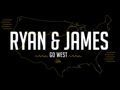 Ryan And James Go West